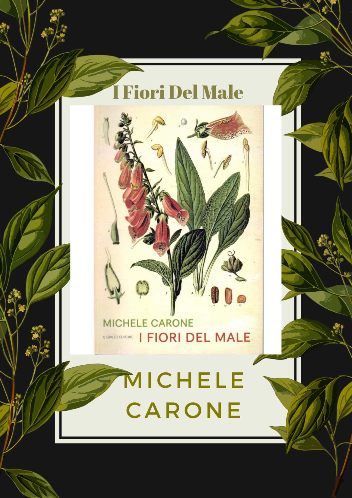 """""""I fiori del male"""", primo romanzo di Michele Carone"""